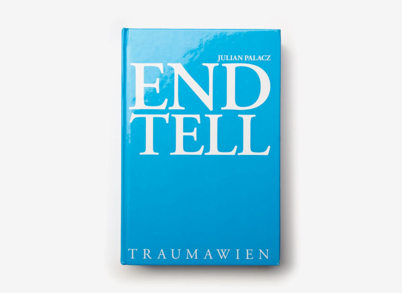 Julian Palacz ⋅ END TELL (1)